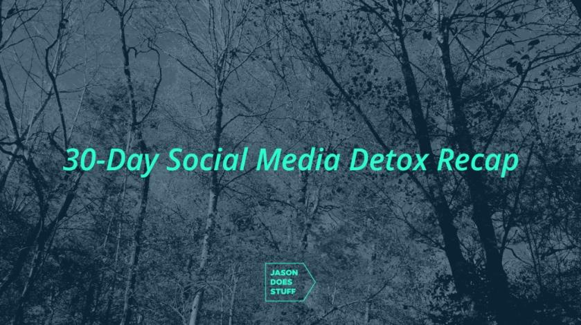 social-media-detox-recap-1024x573